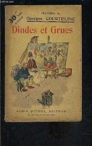DINDES ET GRUES - TOME 14: COURTELINE GEORGES