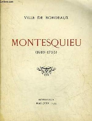 MONTESQUIEU 1689-1755 - VILLE DE BORDEAUX - EXPOSITION ORGANISEE A LA BIBLIOTHEQUE MUNICIPALE POUR ...