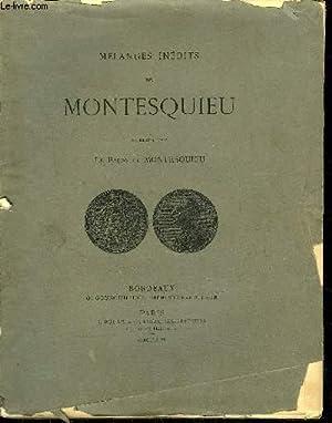 MELANGES INEDITS DE MONTESQUIEU.: LE BARON DE