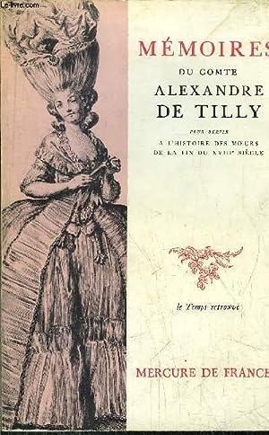MEMOIRES DU COMTE ALEXANDRE DE TILLY -: DE TILLY ALEXANDRE