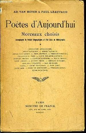 POETES D'AUJOURD'HUI - MORCEAUX CHOISIS - TOME I+II+III / Sommaire : Guillaume ...
