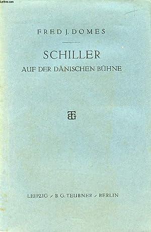 SCHILLER AUF DER DÄNISCHEN BÜHNE: DOMES FRED J.