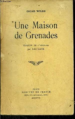 UNE MAISON DE GRENADES: WILDE OSCAR