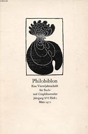 PHILOBIBLON, JAHRG. XVI, HEFT 1, MÄRZ 1972, EINE VIERTELJAHRSSCHRIFT FÜR BUCH UND ...