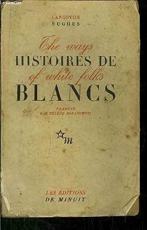 THE WAYS OF WHITE FOLKS - HISTOIRES DE BLANCS / Sommaire : Cora, Esclave à vendre, ...