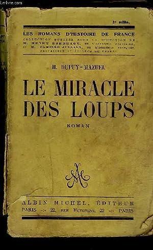 LE MIRACLE DES LOUPS: DUPUY MAZUEL H.
