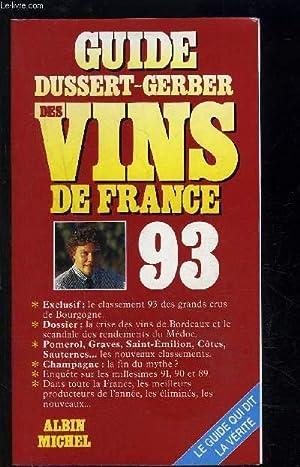 GUIDE DUSSERT GERBER DES VINS DE FRANCE 93: DUSSERT GERBER PATRICK
