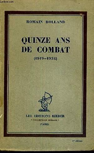 QUINZE ANS DE COMBAT - 1919-1934: ROLLAND ROMAIN