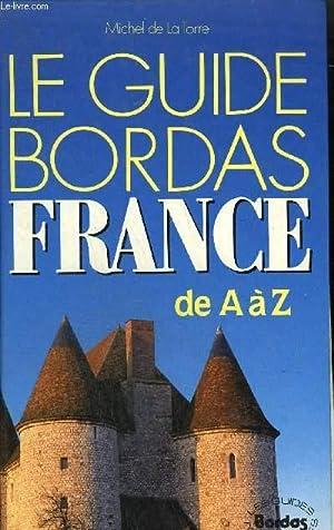 LE GUIDE BORDAS FRANCE DE A A: DE LA TORRE