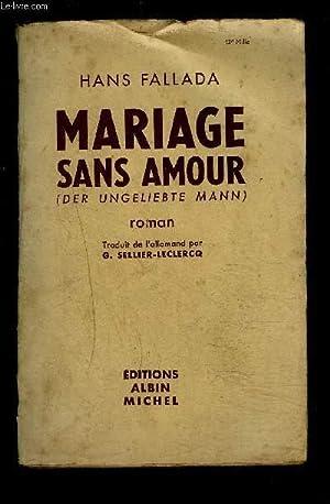MARIAGE SANS AMOUR: FALLADA HANS.
