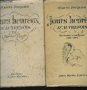 JOURS HEUREUX D AUTREFOIS- 2 TOMES EN 2 VOLUMES- TOME 1. UNE SOCIETE ET SON EPOQUE 1885-1935- TOME ...