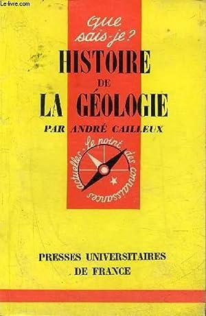HISTOIRE DE LA GEOLOGIE - COLLECTION QUE SAIS JE ? N°962.: CAILLEUX ANDRE