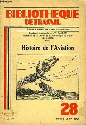 BIBLIOTHEQUE DE TRAVAIL N°28 - HISTOIRE DE L'AVIATION: COLLECTIF
