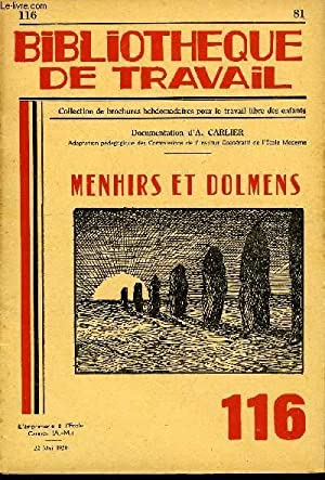 BIBLIOTHEQUE DE TRAVAIL N°116 - MENHIRS ET DOLMENS: COLLECTIF