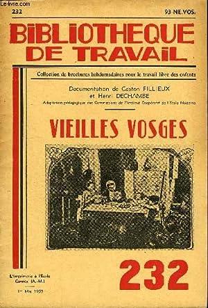 BIBLIOTHEQUE DE TRAVAIL N°232 - VIEILLES VOSGES: COLLECTIF