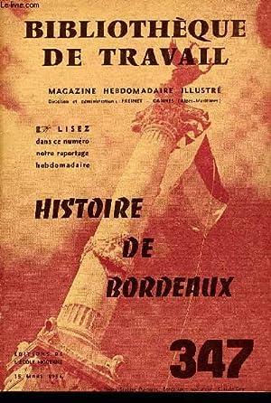 BIBLIOTHEQUE DE TRAVAIL N°347 - HISTOIRE DE BORDEAUX: COLLECTIF