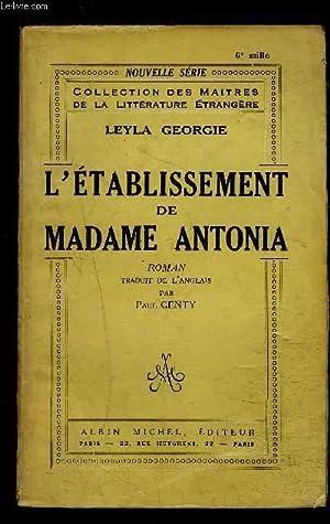L ETABLISSEMENT DE MADAME ANTONIA: GEORGIE LEYLA