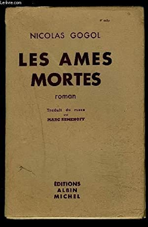 LES AMES MORTES: GOGOL NICOLAS