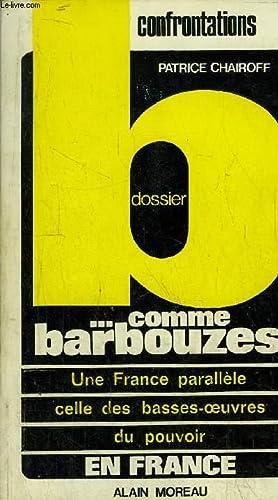 DOSSIER B. COMME BARBOUZES- UNE FRANCE PARALLELE: CHAIROFF Patrice