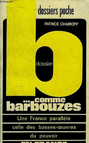 DOSSIER B. COMME BARBOUZES - UNE FRANCE: CHAIROFF Patrice