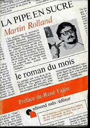 LA PIPE EN SUCRE: ROLLAND MARTIN