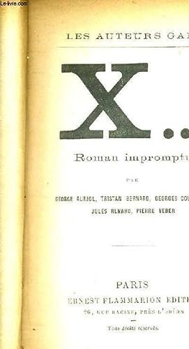 X. ROMAN IMPROMPTU - LES AUTEURS GAIS: COLLECTIF
