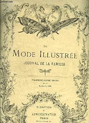 LA MODE ILLUSTREE - JOURNAL DE LA FAMILLE n°6 au n°45 + n°2: COLLECTIF