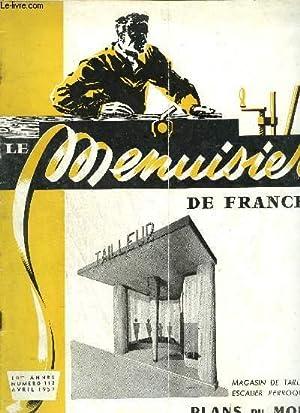 LE MENUISIER DE FRANCE N°112 - AVRIL: COLLECTIF