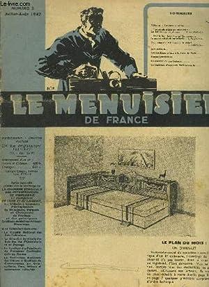 LE MENUISIER DE FRANCE N°2 - JUILLET-AOUT 1947 - Plans du mois : un divan-lit - Une grande ...