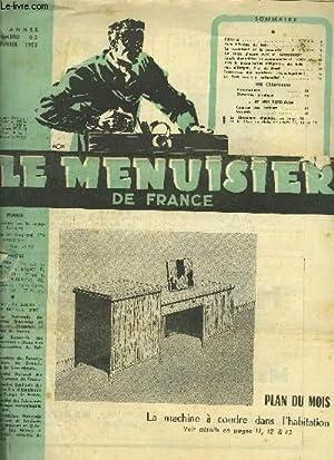 LE MENUISIER DE FRANCE N°62 - FEVRIER 1953 Plan du mois : Le machine à coudre dans l&#...