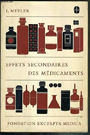 EFFETS SECONDAIRES DES MEDICAMENTS - ETUDIES A LA LUMIERE DE LA LITTERATURE MEDICALE INTERNATIONALE...