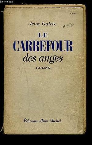 LE CARREFOUR DES ANGES: GUIREC JEAN.