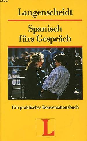 SPANISCH FÜRS GESPRÄCH, EIN MODERNES KONVERSATIONSBUCH: AGUIRRE ALEJANDRO FAJARDO