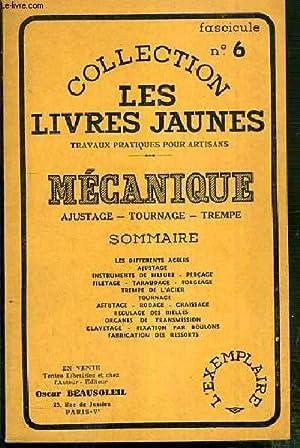MECANIQUE AJUSTAGE-TOURNAGE-TREMPE / COLLECTION LES LIVRES JAUNES: BEAUSOLEIL OSCAR