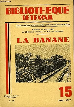 BIBLIOTHEQUE DE TRAVAIL N°15 - LA BANANE: COLLECTIF