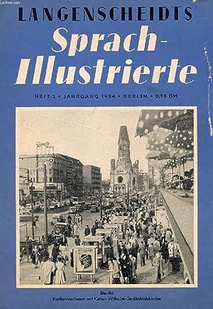 LANGENSCHEIDTS SPRACH-ILLUSTRIERTE, HEFT 2, 1954 (Inhalt: Was ist Eis. Berlin, eine zweigeteilte ...