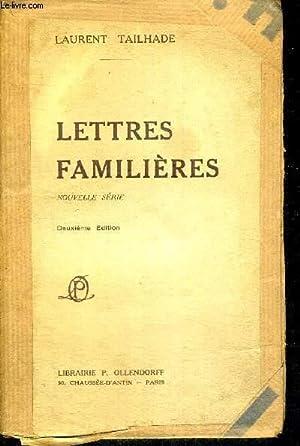 LETTRES FAMILIERES - NOUVELLE SERIE - DEUXIEME EDITION: TAILHADE LAURENT
