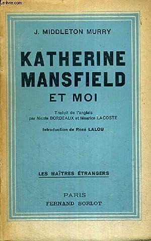KATHERINE MANSFIELD ET MOI: MIDDLETON MURRY J
