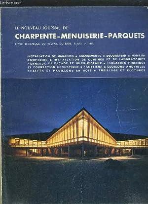 LE NOUVEAU JOURNAL DE CHARPENTE-MENUISERIE-PARQUETS - REVUE TECHNIQUE DU TRAVAIL DU BOIS N°12 -...