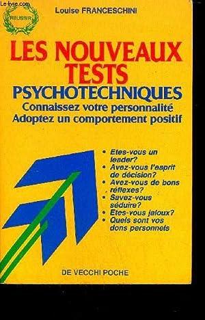 LES NOUVEAUX TESTS PSYCHOTECHNIQUES : CONNAISSEZ VOTRE: FRANCESCHINI LOUISE
