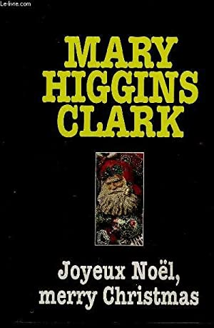 JOYEUX NOEL MERRY CHRISTMAS: HIGGINS CLARK MARY