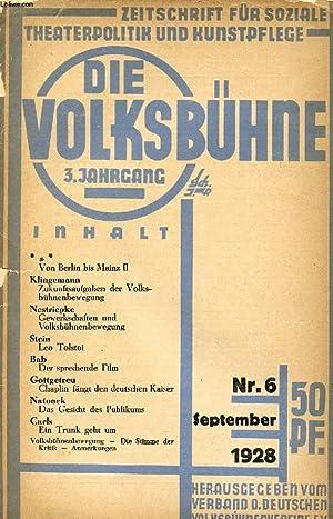 DIE VOLKSBÜHNE, JAHRG. 3, Nr. 6, SEPT. 1928 (Inhalt: Von Berlin bis Mainz II. Klinsemann, ...