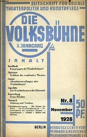 DIE VOLKSBÜHNE, JAHRG. 3, Nr. 8, NOV. 1928 (Inhalt: Brodbeck, Kampf gegen die Wanderbü...
