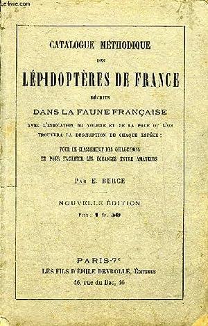 CATALOGUE METHODIQUE DES LEPIDOPTERES DE FRANCE DECRITS: E.BERCE