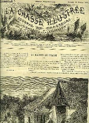 LA CHASSE ILLUSTREE N° 7 La maison de chasse par Cherville - la chasse à la hutte devant...
