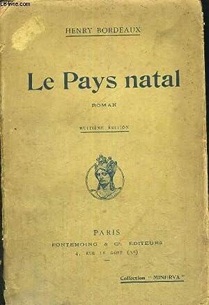 LE PAYS NATAL- 8EME EDITION: BORDEAUX HENRY