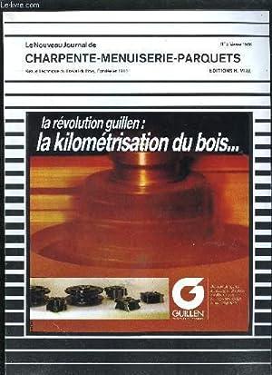 REVUE TECHNIQUE DU TRAVAIL DU BOIS - LE NOUVEAU JOURNAL DE CHARPENTE MENUISERIE PARQUETS N°2 - ...