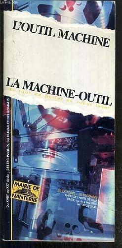 BROCHURE - L'OUTIL MACHINE - LA MACHINE-OUTIL: COLLECTIF