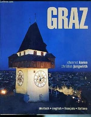 GRAZ - TEXTE EN ALLEMAND - ANGLAIS - FRANCAIS ET ITALIEN.: KOREN JOHANNES - JUNGWIRTH CHRISTIAN