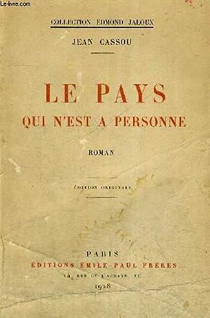 LE PAYS QUI N'EST A PERSONNE - EXEMPLAIRE N°424: CASSOU JEAN